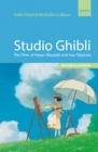 Studio Ghibli : The films of Hayao Miyazaki and Isao Takahata - Third Edition - eBook