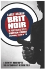 Brit Noir : The Pocket Essential Guide to British Crime Fiction, Film & TV - Book