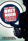 Brit Noir : The Pocket Essential Guide to British Crime Fiction, Film & TV - eBook
