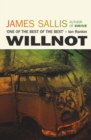 Willnot : The new literary mystery novel from the bestselling author of Drive - eBook