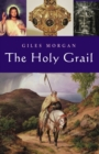 The Holy Grail : From antiquity to the present day - eBook