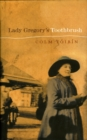 Lady Gregory's Toothbrush - eBook