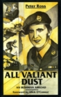 All Valiant Dust : An Irishman Abroad - eBook