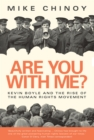 Are You With Me? : Kevin Boyle and the Rise of the Human Rights Movement - eBook
