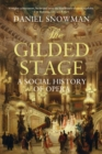 The Gilded Stage : A Social History of Opera - Book