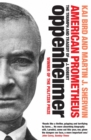 American Prometheus : The Triumph and Tragedy of J. Robert Oppenheimer - Book
