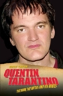 Quentin Tarantino : The Man, the Myths and the Movies - Book