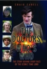 The Doctors Who's Who : The Story Behind Every Face of the Iconic Time Lord - eBook