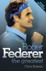 Roger Federer : The Greatest - eBook