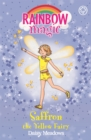 Rainbow Magic: Saffron the Yellow Fairy : The Rainbow Fairies Book 3 - Book