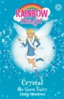Rainbow Magic: Crystal The Snow Fairy : The Weather Fairies Book 1 - Book