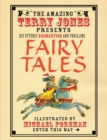 The Fantastic World of Terry Jones: Fairy Tales : His Great Tales and Unbelievable Adventures - eBook