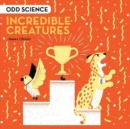 Odd Science - Incredible Creatures - Book