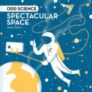 Odd Science - Spectacular Space - Book