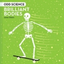 Odd Science - Brilliant Bodies - Book