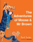 The Adventures of Moose & Mr Brown - Book