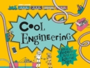 Cool Engineering : Filled with fantastic facts for kids of all ages - Book