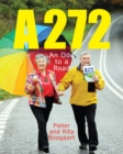 A272 : An Ode to a Road - Book