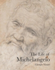 The Life of Michelangelo - Book