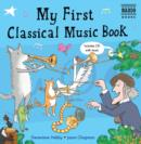 My First Classical Music Book - Book