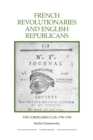French Revolutionaries and English Republicans : The Cordeliers Club, 1790-1794 - Book