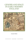 Gender and Space in Early Modern England - Book