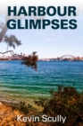 Harbour Glimpses - eBook