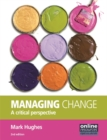 Managing Change : A Critical Perspective - Book