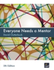 Everyone Needs A Mentor - eBook