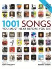 1001 Songs : You Must Hear Before You Die - eBook