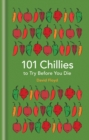 101 Chillies to Try Before You Die - eBook