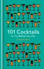 101 Cocktails to try before you die - eBook