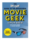 Movie Geek : The Den of Geek Guide to the Movieverse - eBook