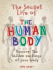 The Secret Life of the Human Body - Book