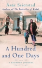 A Hundred And One Days : A Baghdad Journal - Book