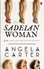 The Sadeian Woman : An Exercise in Cultural History - Book