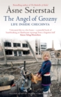 The Angel Of Grozny : Life Inside Chechnya - Book