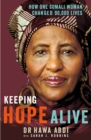 Keeping Hope Alive : How One Somali Woman Changed 90,000 Lives - Book