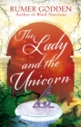 The Lady and the Unicorn : A Virago Modern Classic - Book