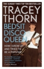 Bedsit Disco Queen : How I grew up and tried to be a pop star - Book