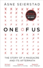 One of Us : The Story of a Massacre and its Aftermath - Book