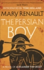 The Persian Boy : A Novel of Alexander the Great: A Virago Modern Classic - Book