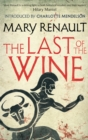The Last of the Wine : A Virago Modern Classic - Book