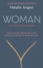 Woman : An Intimate Geography (Revised and Updated) - Book