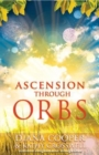 Ascension Through Orbs - Book
