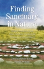 Finding Sanctuary in Nature : Simple Ceremonies in the Native American Tradition for Healing Yourself and Others - eBook