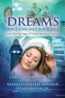 Dreams That Can Save Your Life : Early Warning Signs of Cancer and Other Diseases - eBook