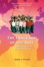 The Language of the Soul : Healing with Words of Truth Book 2 - eBook