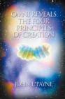 Omni Reveals the Four Principles of Creation - eBook