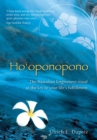 Ho'oponopono : The Hawaiian Forgiveness Ritual as the Key to Your Life's Fulfillment - eBook